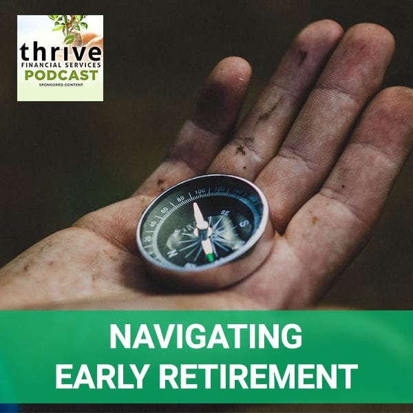 TFS 24 | Navigating Early Retirement